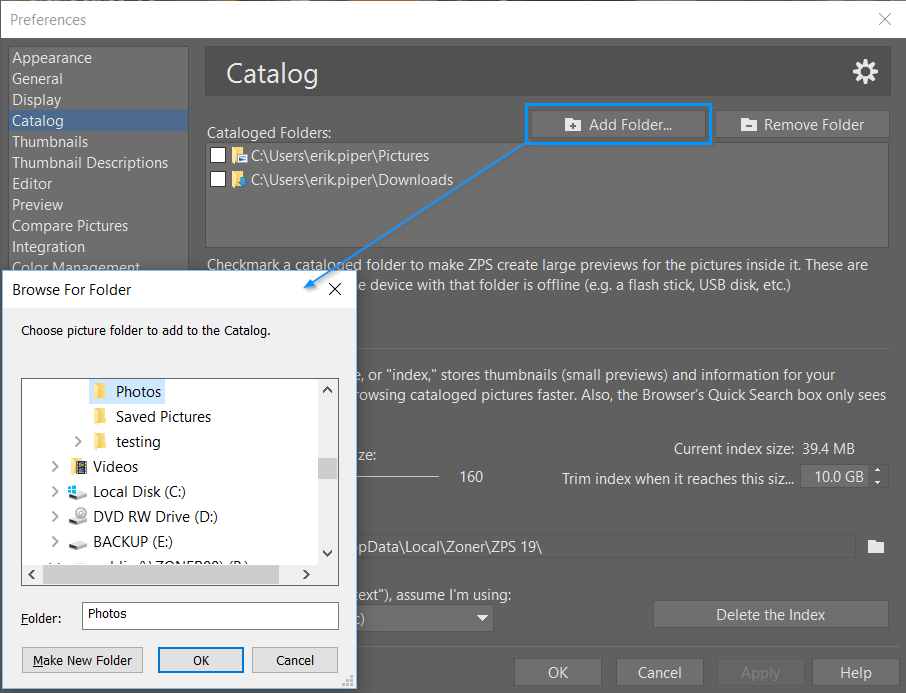 "Use the ""Add Folder"" and ""Remove Folder"" windows to change what folders are cataloged."